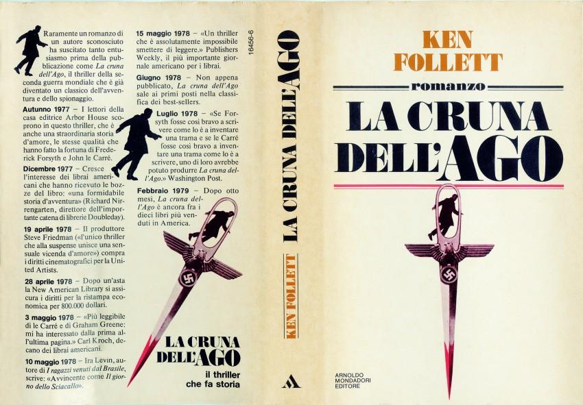 La cruna dell'ago è il thriller rivelazione di Ken Follett, pubblicato da Mondadori nel 1979. Immagine concessa con licenza CC BY-SA 4.0
